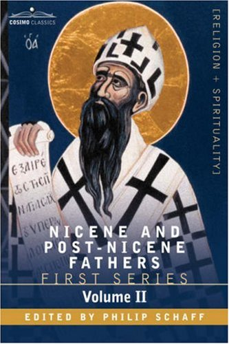 Nicene and Post-Nicene Fathers: First Series