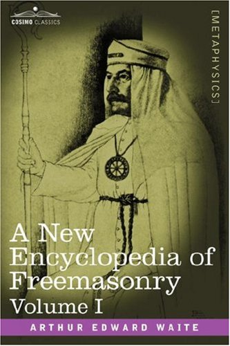 A New Encyclopedia of Freemasonry
