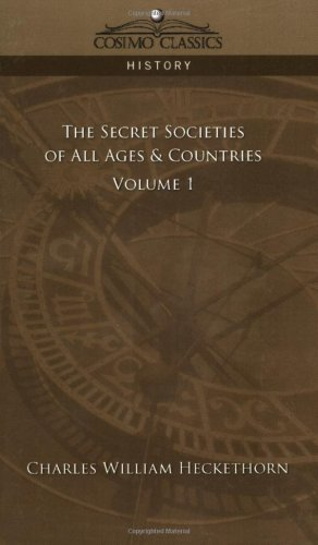 The Secret Societies of All Ages & Countries