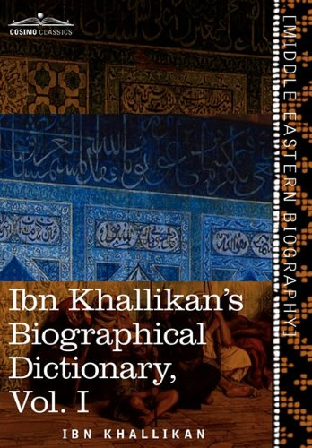 Ibn Khallikans Biographical Dictionary